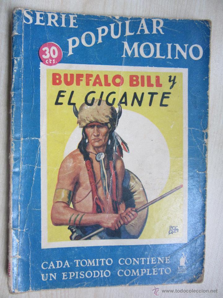 BUFALO BILL Y EL GIGANTE SERIE POPULAR MOLINO 25 DE MAYO 1935 (Tebeos y Comics - Molino)