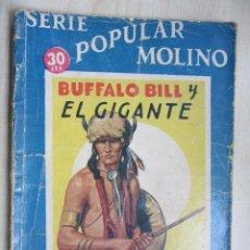 Tebeos: BUFALO BILL Y EL GIGANTE SERIE POPULAR MOLINO 25 DE MAYO 1935. Lote 51520058