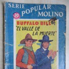 Tebeos: BUFALO BILL EN EL VALLE DE LA MUERTE SERIE POPULAR MOLINO 8 DE DICIEMBRE DE 1934. Lote 51520202