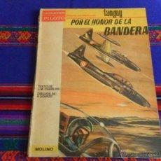 Tebeos: MOLINO PILOTE MICHEL TANGUY POR EL HONOR DE LA BANDERA. REGALO ESCUADRILLA CIGÜEÑAS BRUGUERA. RARO.. Lote 51976117