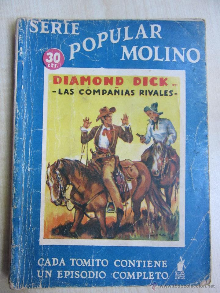 DIAMOND DICK EN LAS COMPAÑÍAS RIVALES SERIE POPULAR MOLINO 28 DE MARZO DE 1936 (Tebeos y Comics - Molino)