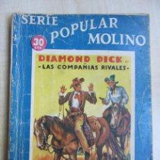 Tebeos: DIAMOND DICK EN LAS COMPAÑÍAS RIVALES SERIE POPULAR MOLINO 28 DE MARZO DE 1936. Lote 52013663