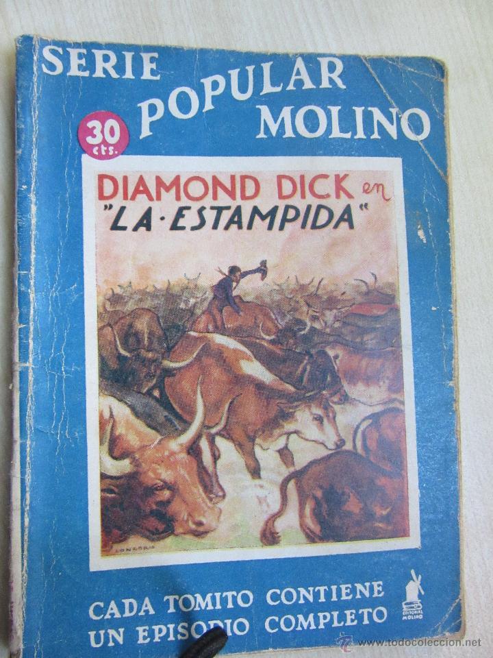 DIAMOND DICK EN LA ESTAMPIDA SERIE POPULAR MOLINO 7 DE MARZO DE 1936 (Tebeos y Comics - Molino)