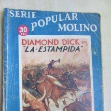 Tebeos: DIAMOND DICK EN LA ESTAMPIDA SERIE POPULAR MOLINO 7 DE MARZO DE 1936. Lote 52013912
