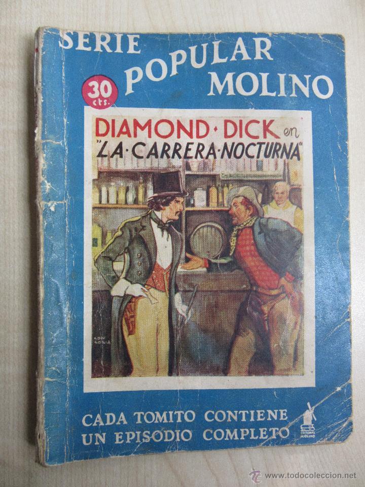 DIAMOND DICK EN LA CARRERA NOCTURNA SERIE POPULAR MOLINO 4 DE ENERO 1936 (Tebeos y Comics - Molino)