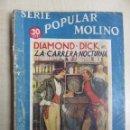 Tebeos: DIAMOND DICK EN LA CARRERA NOCTURNA SERIE POPULAR MOLINO 4 DE ENERO 1936. Lote 52284922
