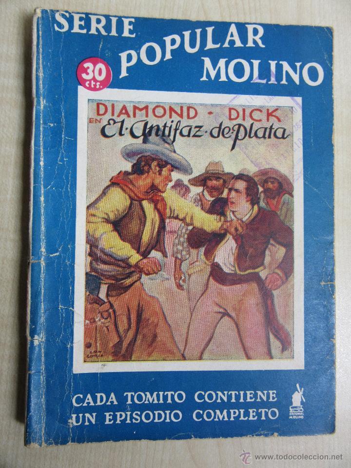 DIAMOND DICK EN EL ANTIFAZ DE PLATA SERIE POPULAR MOLINO 16 DE MARZO DE 1935 (Tebeos y Comics - Molino)