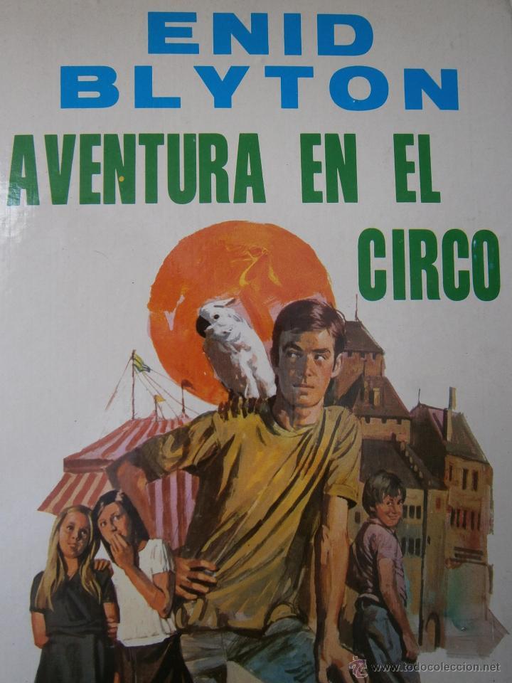 AVENTURA EN EL CIRCO ENID BLYTON MOLINO 1972 (Tebeos y Comics - Molino)