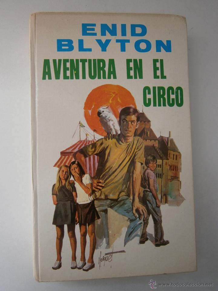 Tebeos: Aventura en el Circo Enid Blyton Molino 1972 - Foto 2 - 52430853