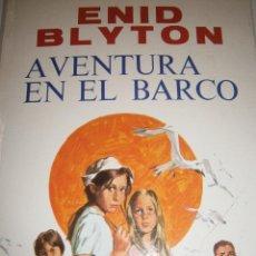 Tebeos: AVENTURA EN EL BARCO ENID BLYTON MOLINO 1972. Lote 55381268