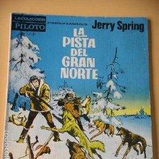 Tebeos: JERRY SPRING, LA PISTA DEL GRAN NORTE, JIJÉ, ED. MOLINO, AÑO 1965, MUY DÍFICIL. ERCOM. Lote 57243226