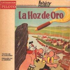 Tebeos: ASTERIX LA HOZ DE ORO COLECCION PILOTO EDITORIAL MOLINO . Lote 57320452