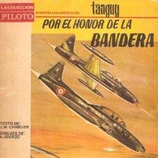 Tebeos: COMIC CARTONE MICHEL TANGUY POR EL HONOR DE LA BANDERA COLECCION PILOTO EDITORIAL MOLINO. Lote 57320496