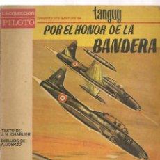 Tebeos: TANGUY POR EL HONOR DE LA BANDERA MOLINO. Lote 57530687