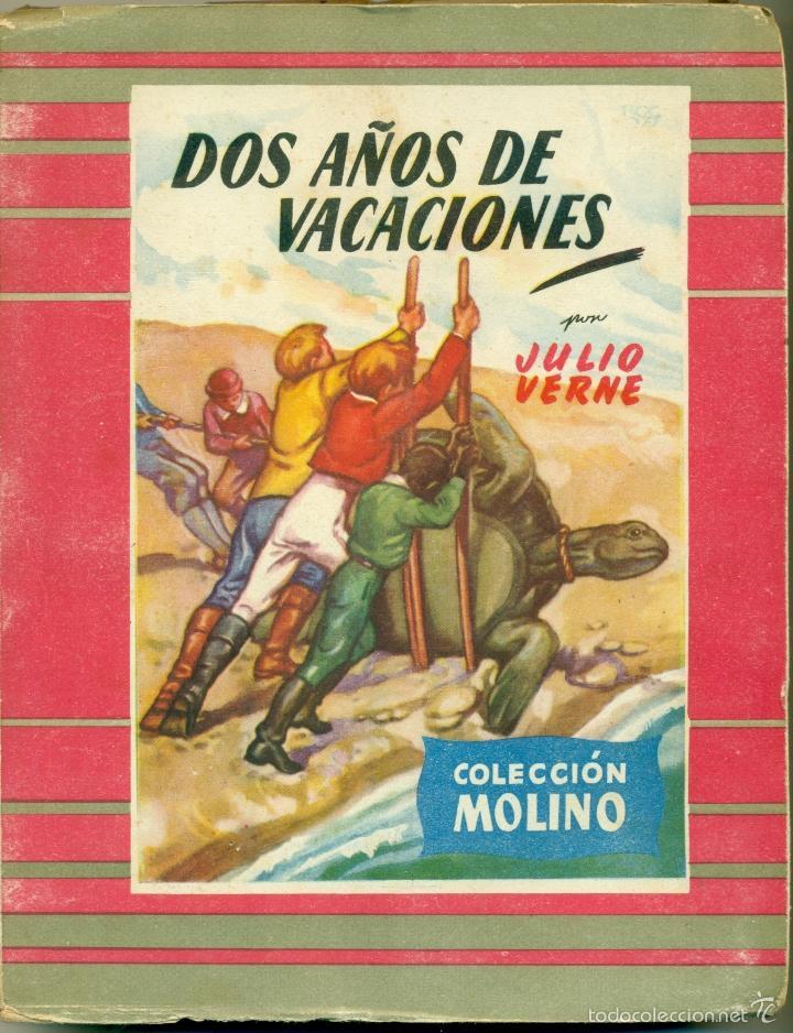 LOTE DE 4 EJEMPLARES DE COLECCION MOLINO NOVELAS DE JULIO VERNE (Tebeos y Comics - Molino)