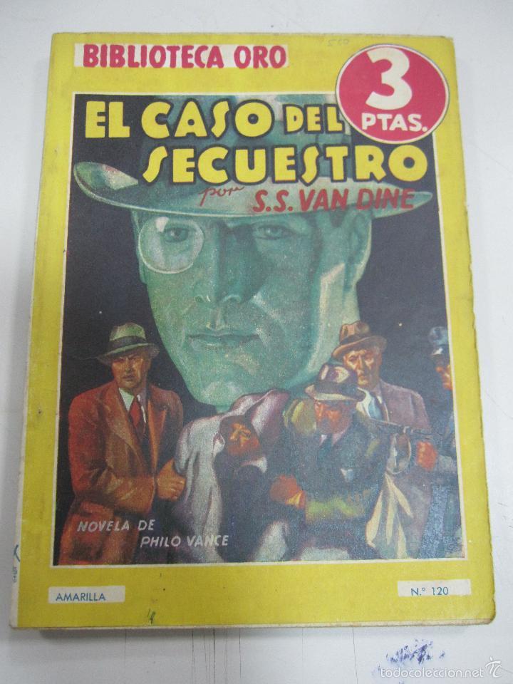 TEBEO EL CASO DEL SECUESTRO. Nº 120. BIBLIOTECA ORO. SERIE AMARILLA (Tebeos y Comics - Molino)