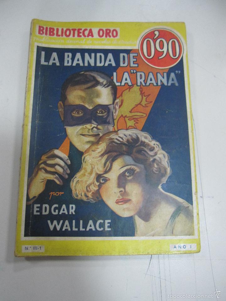 TEBEO LA BANDA DE LA RANA. BIBLIOTECA ORO. AÑO I. Nº III - 1. (Tebeos y Comics - Molino)