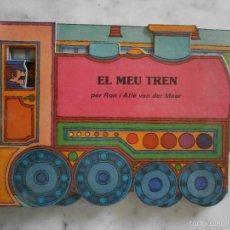 Tebeos: ELS TRANSPORTS - EL MEU TREN - PER RON I ATIE VAN DER MEER EN CARTON DURO. Lote 58915310