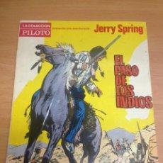 Tebeos: COMIC Nº 1 COLECCION PILOTO DE MOLINO JERRY SPRING EL PASO DE LOS INDIOS 1965. Lote 60597015