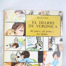 Tebeos: CUENTO ILUSTRADO TAPA DURA - EL DIARIO DE VERÓNICA - Nº 1. MI PERRO, MI PRIMO Y... - ED MOLINO, 1967. Lote 61892304