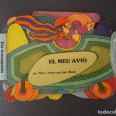 Livros de Banda Desenhada: CUENTO TROQUELADO - ELS TRANSPORTS - EL MEU AVIO -1983. Lote 62929732