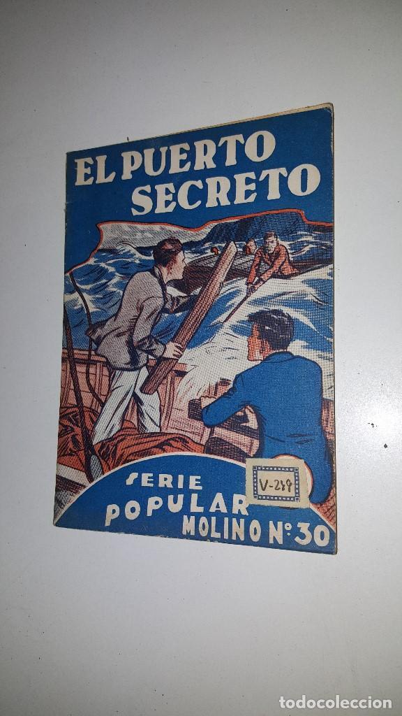 SERIE POPULAR MOLINO - EL PUERTO SECRETO -Nº 30 -1º ED.1934 (Tebeos y Comics - Molino)