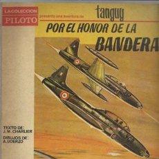 Tebeos: TANGUY: POR EL HONOR DE LA BANDERA, 1966, USADO.. Lote 78209713