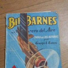 Giornalini: BILL BARNES N 10. CAIDO DE LAS ALTURAS. 1946. L EATON. Lote 83864716