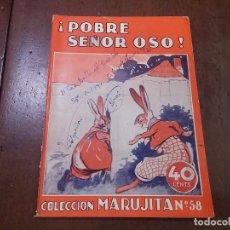 Tebeos: ¡POBRE SEÑOR OSO!. COLECCIÓN MARUJITA Nº58. Lote 84161958