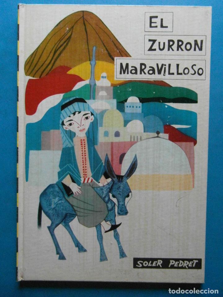 EL ZURRON MARAVILLOSO Nº 27. SOLER PEDRET. COLECCION INFANTIL. EDITORIAL MOLINO 1962 (Tebeos y Comics - Molino)