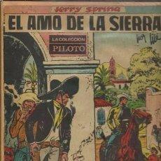 Tebeos: JERRY SPRING: EL AMO DE LA SIERRA, 1966, MOLINO, BUEN ESTADO, TAPA DURA. Lote 95736060