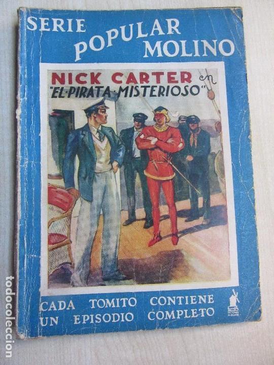 NICK CARTER EN EL PIRATA MISTERIOSO 1940 SERIE POPULAR MOLINO (Tebeos y Comics - Molino)