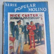 Tebeos: NICK CARTER EN EL PIRATA MISTERIOSO 1940 SERIE POPULAR MOLINO. Lote 98214071