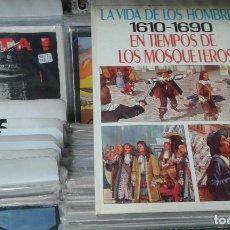 Tebeos: LA VIDA DE LOS HOMBRES 7. 1610 1690. EN TIEMPOS DE LOS MOSQUETEROS (MIQUEL / MILLET) MOLINO,. Lote 105014931