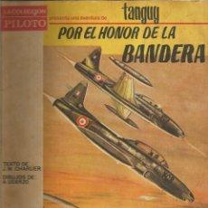 Tebeos: MICHEL TANGUY COLECCIÓN PILOTO EDITORIAL MOLINO POR EL HONOR DE LA BANDERA. Lote 105791159