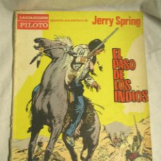 Tebeos: Nº 1 EL PASO DE LOS INDIOS DE JERRY SPRING, AÑO 1965. Lote 109060551