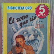Tebeos: EL ZORRO QUE RIE, BIBLIOTECA ORO. Lote 111332027