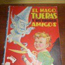 Tebeos: EL MAGO TIJERAS. EDITORIAL MOLINO, 1945 / ILUSTRACIONES SABATÉS, BOCQUET . DALÍ?. Lote 117227815