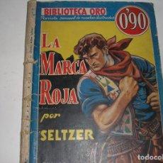Tebeos: BIBLIOTECA ORO.- LA MARCA ROJA, MARZO DE 1936. Lote 117373367