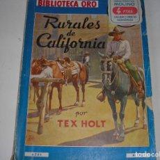 Tebeos: BIBLIOTECA ORO.- .RURALES DE CALIFORNIA.- MOLINO 1948. Lote 117373559