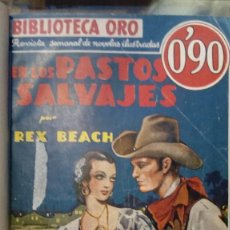 Tebeos: EN LOS PASTOS SALVAJES ORO DE LA SELVA REX BEACH BIBLIOTECA ORO NOVELA ILUSTRADA 1935 TAPA DURA. Lote 125267127