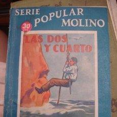 Tebeos: SERIE POPULAR MOLINO LAS DOS Y CUARTO - PORTAL DEL COL·LECCIONISTA *****. Lote 128528887