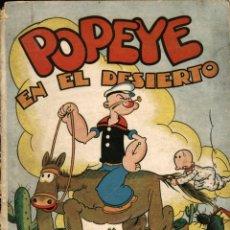 Giornalini: POPEYE EN EL DESIERTO (MOLINO, 1936) DE SEGAR. ALBUM DE TAPA DURA Y A COLOR CON MATERIAL DE 1935. Lote 131869362