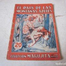 Tebeos: MARUJITA Nº 74 - EL PAIS DE LAS MONTAÑAS AZULES - MOLINO 1955. Lote 140344086