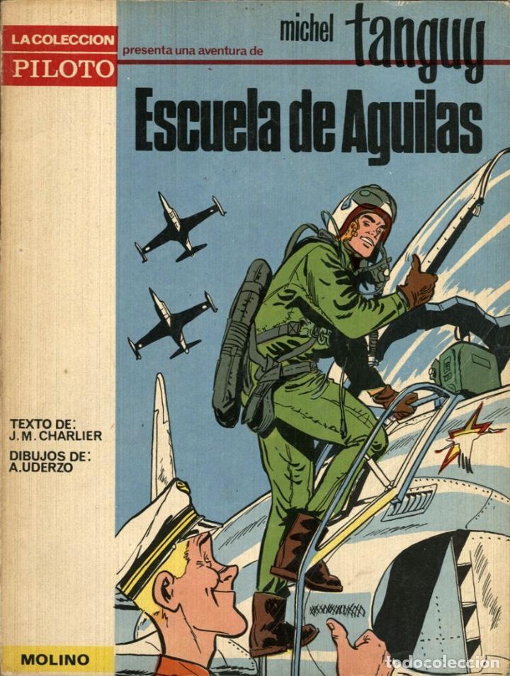 MICHEL TANGUY: ESCUELA DE AGUILAS (MOLINO, 1965) DE CHARLIER Y UDERZO. TAPA BLANDA. (Tebeos y Comics - Molino)