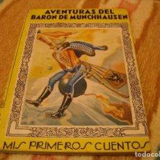 Tebeos: AVENTURAS DEL BARÓN MUNCHHAUSEN MIS PRIMEROS CUENTOS MOLINO 1943. Lote 143816638