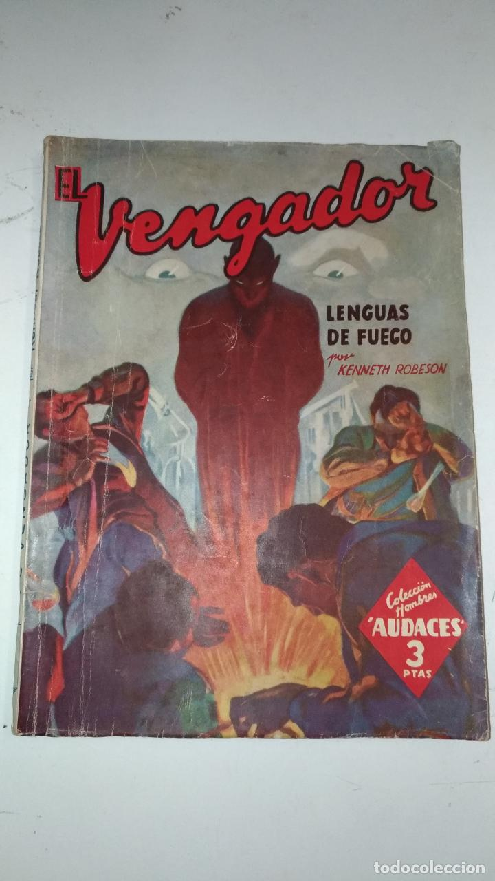 EL VENGADOR, LENGUAS DE FUEGO. KENNETH ROBESON. COLECCIÓN HOMBRES AUDACES. 1948 BARCELONA. MOLINO. (Tebeos y Comics - Molino)