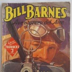 Giornalini: NOVELA AVENTURERO DEL AIRE-BILL BARNES-LA EMISORA SECRETA-GEORGE L.EATON-EDITORIAL MOLINO Nº 148. Lote 156579886