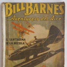 Tebeos: NOVELA AVENTURERO DEL AIRE-BILL BARNES-EL FANTASMA DE LA NIEBLA-GEORGE LEATON-EDITORIAL MOLINO Nº 9. Lote 156580438