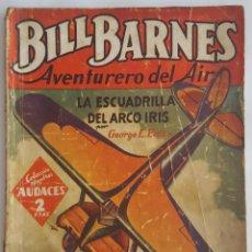 Tebeos: NOVELA AVENTURERO DEL AIRE-BILL BARNES-LA ESCUADRILLA DEL ARCO IRIS-GEORGE LEATON-ED. MOLINO Nº 74. Lote 156580794